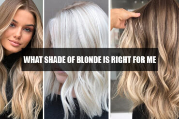 what shade of blonde is right for me